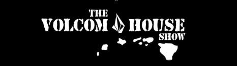 Volcum House Show
