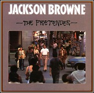 ThePretender_JacksonBrowne