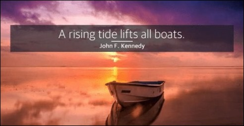 a-rising-tide-lifts-all-boats