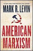 MarkLevin_AmericanMarxism_avalilable210713